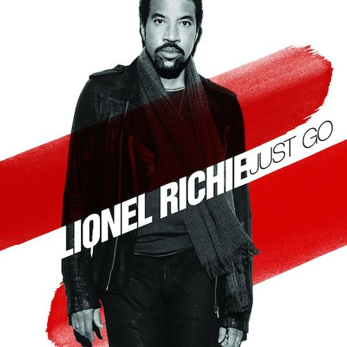 Lionel Richie  Just Go    Recording, Vocal Production, Mixing