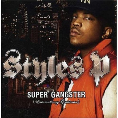 Styles P  Super Gangster    Recording