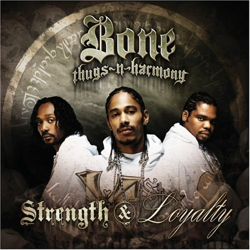 Bone Thugs n Harmony  Strength & Loyalty    Recording