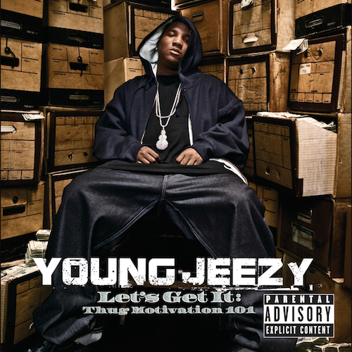 Young Jeezy  Let's Get It, Thug Motivation 101    Recording