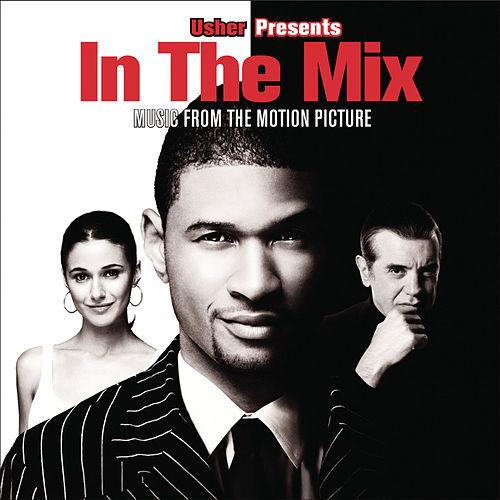 Various Artists  Usher presents 'In The Mix' Soundtrack    Mixing