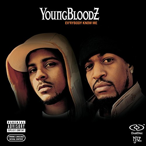 Youngbloodz  Ev'rybody Know Me    Recording