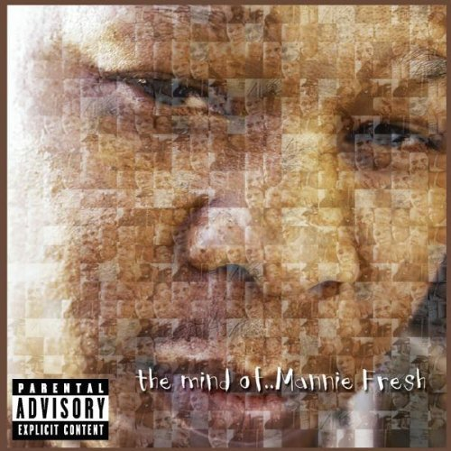 Mannie Fresh  Mind of Mannie Fresh    Recording
