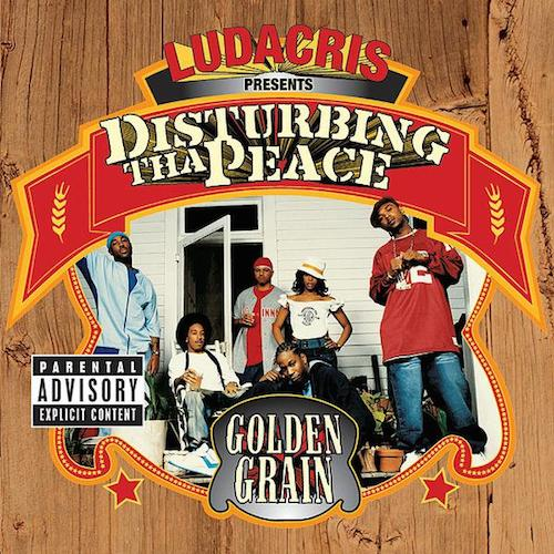 Various Artists  Ludacris Presents Disturbing Tha Peace: Golden Grain    Recording