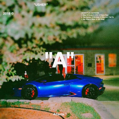 "Usher c/o Zaytoven  ""A""    Vocal Production, Recording"