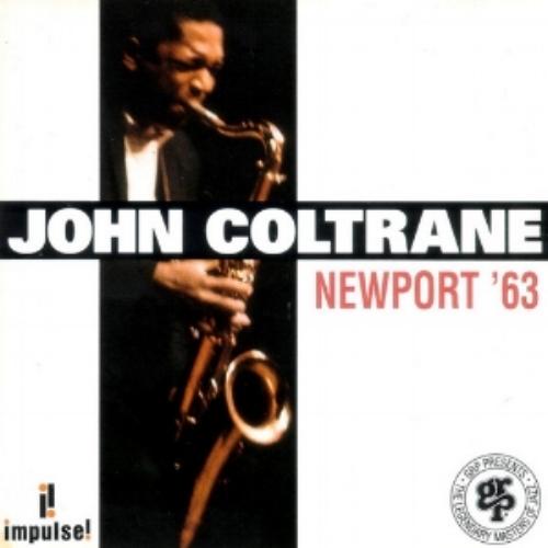 Newport '63, John Coltrane (1993, Impulse!)