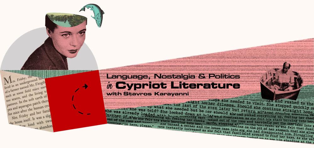 Language, Nostalgia & Politics in Cypriot Literature