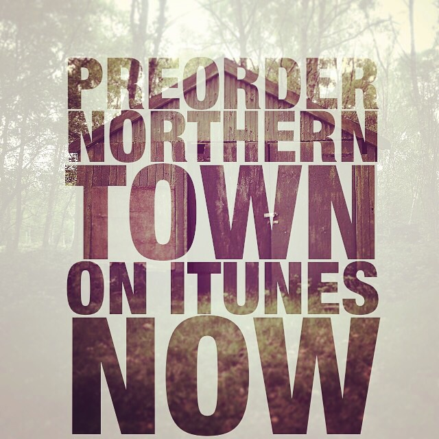 Order 'Northern Town' iTunes