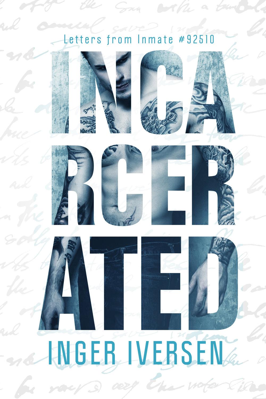 Incarcerated - IversonFINAL-high.JPG