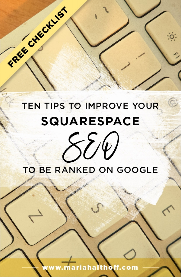 Understanding how to optimize your Squarespace site for SEO is important if you want to end up on the first page of Google. I put together my top ten search engine optimization tips for Squarespace users to improve your SEO implement these 10 tips today to become ranked on Google!