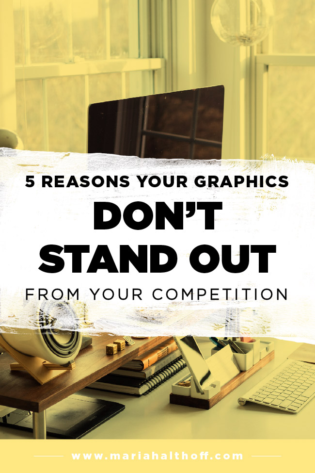 Stand Out Designs : 5 reasons your graphics dont stand out from your competition
