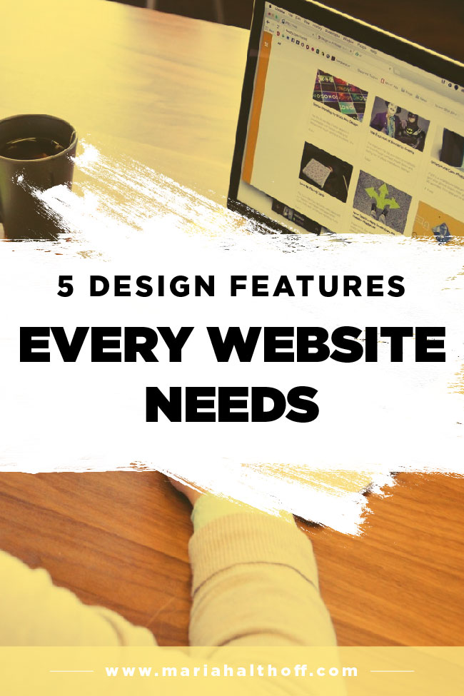 Are you designing your own website? Make sure you keep these 5 things that every website needs while you're doing it! We're going over all things web design – check it out!