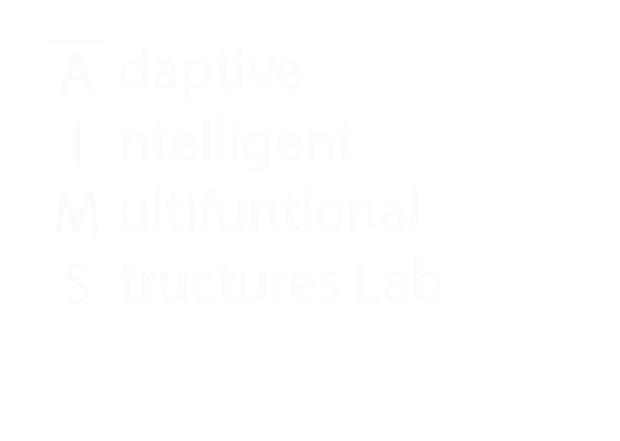 AIMS Lab | Adaptive Intelligent and Multifunctional Structures Lab