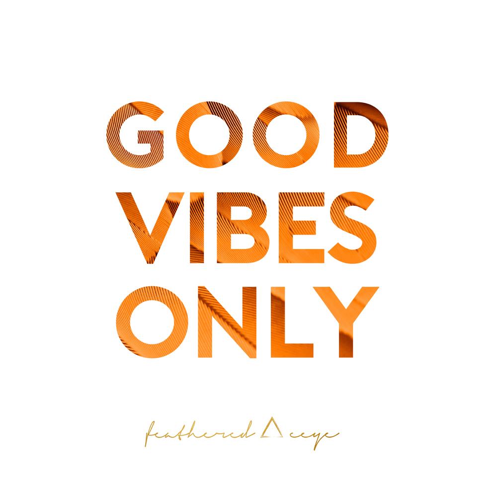 ORANGE--Good-Vibes-Only.jpg