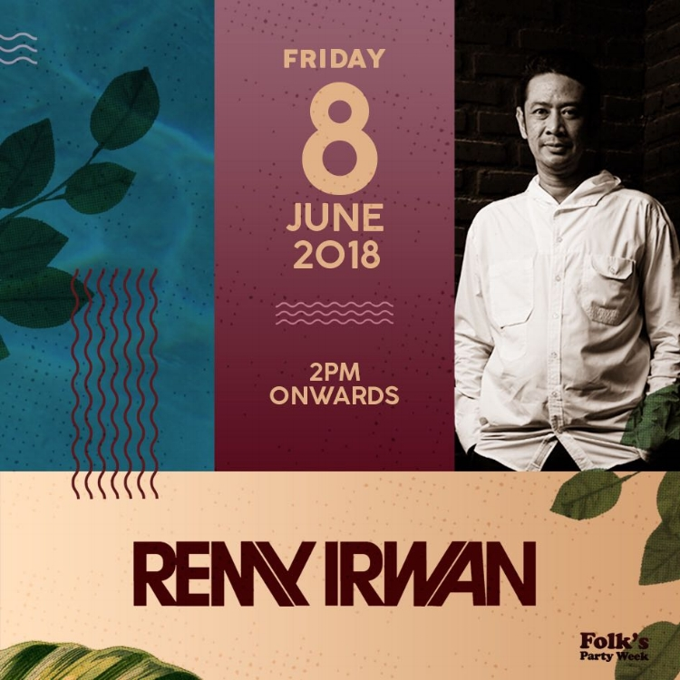 Remy Irwan on deck at 2 PM