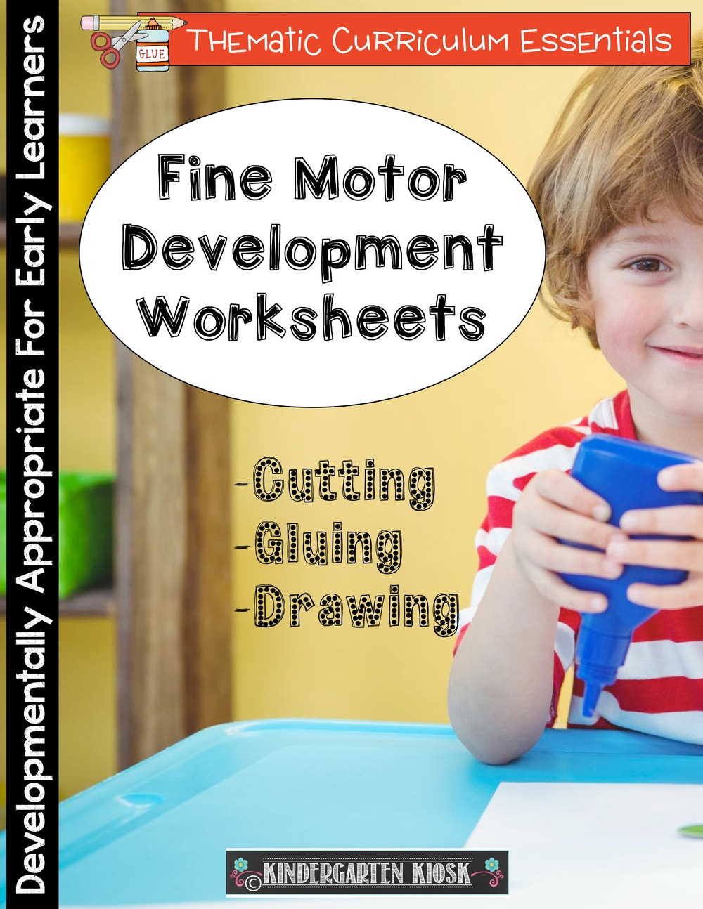 Cutting, Gluing, & Drawing: Fine Motor Practice
