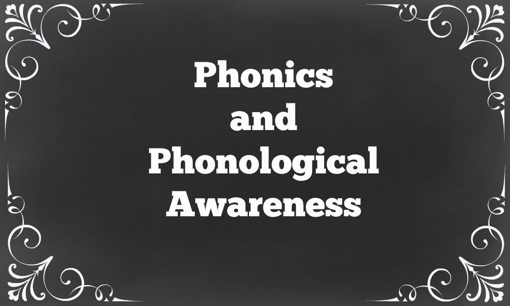 Phonics and Phonological Awareness