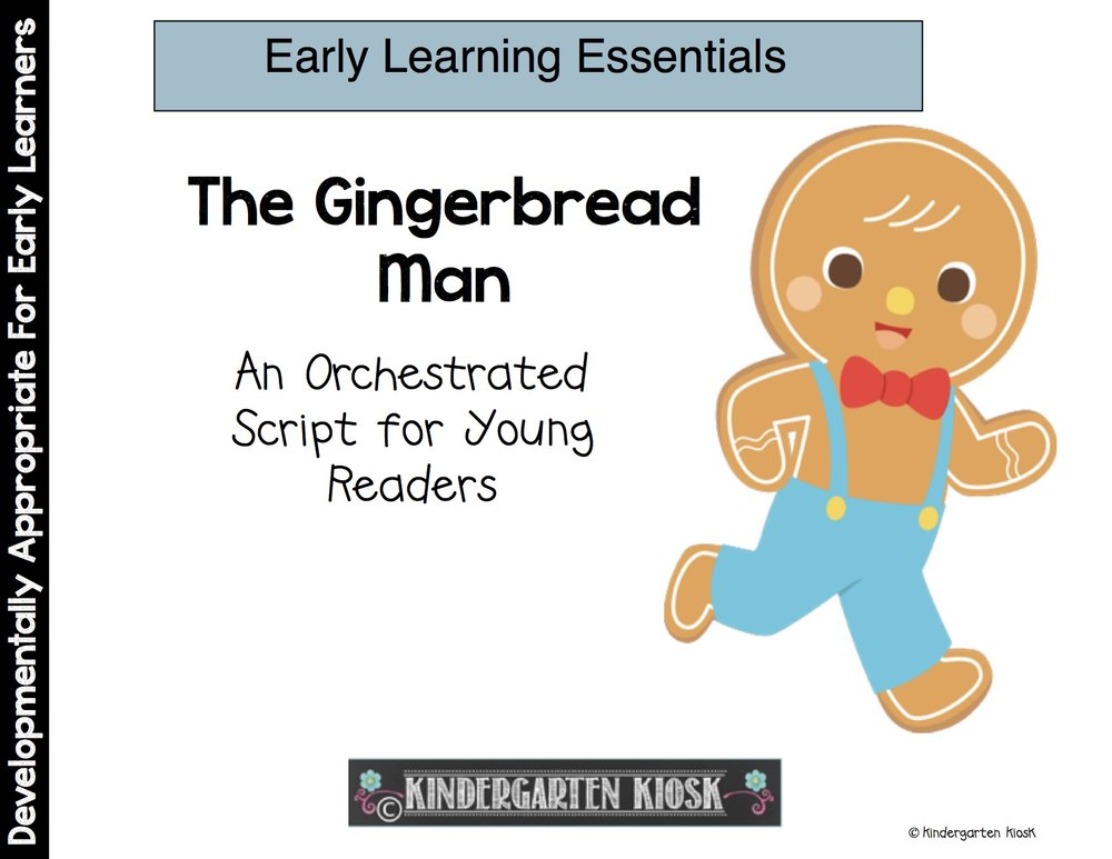 The Gingerbread Man Orchestrated Script