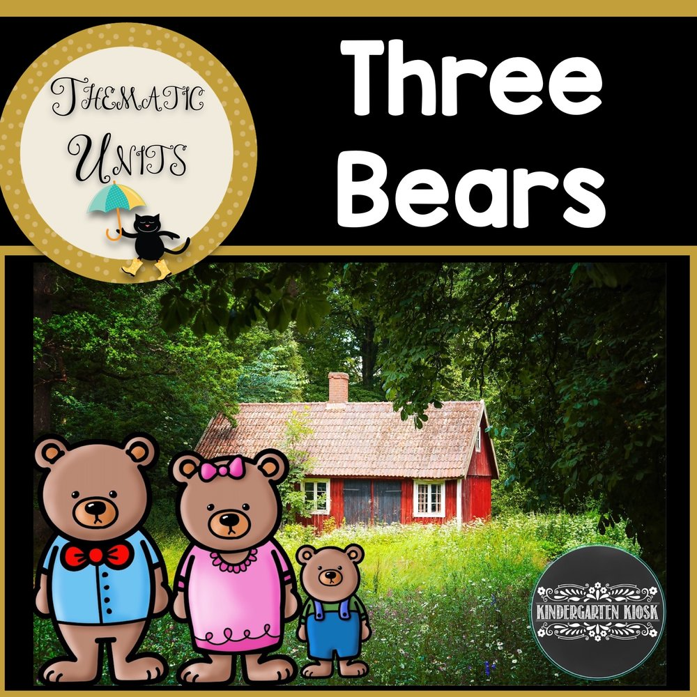The Three Bears Thematic Unit