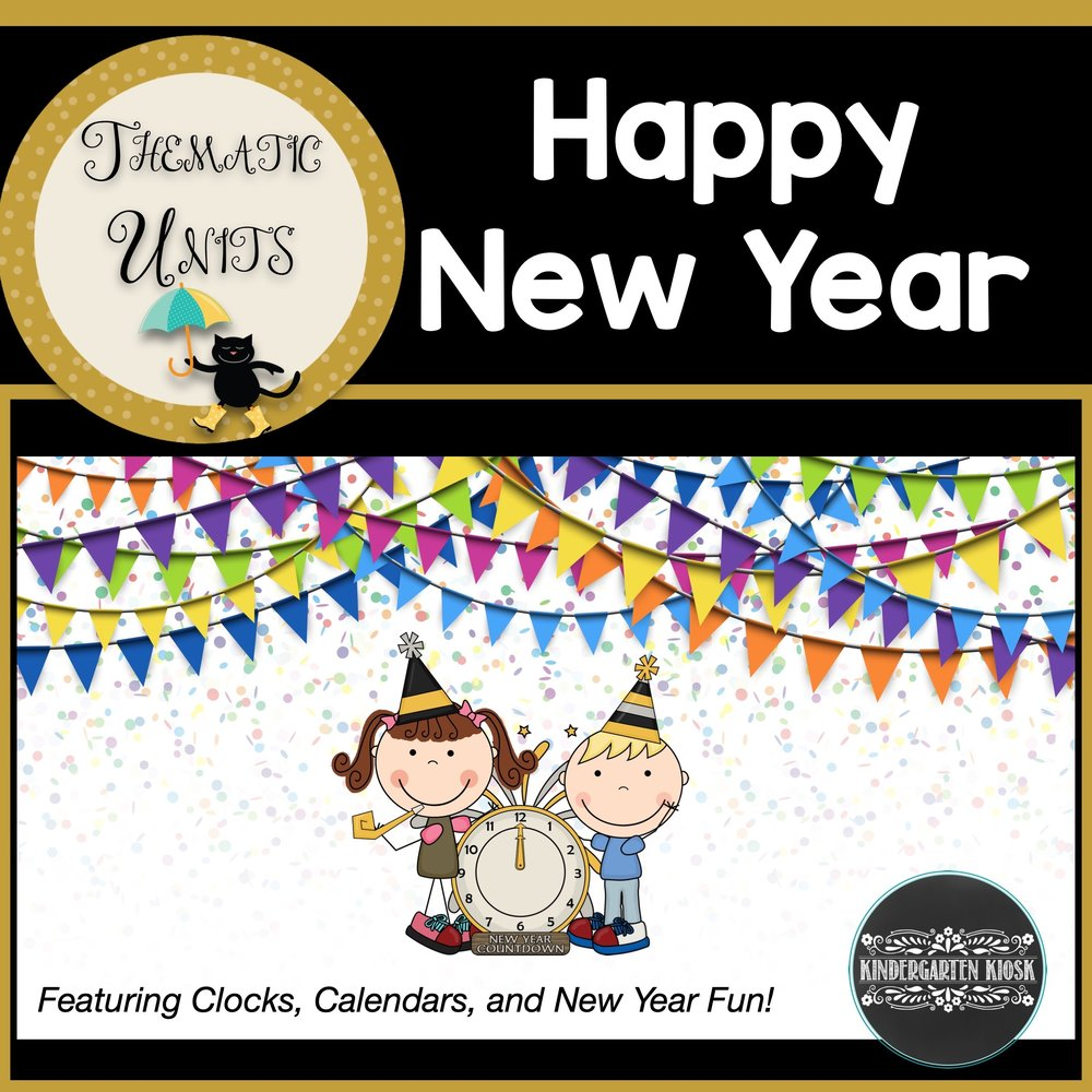 New Year's Fun: Clocks & Calendar: Thematic Unit