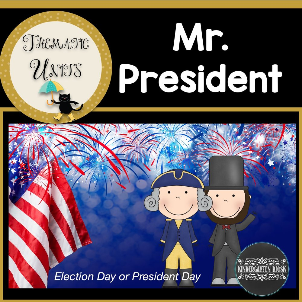 Presidents Day/Election Thematic Unit