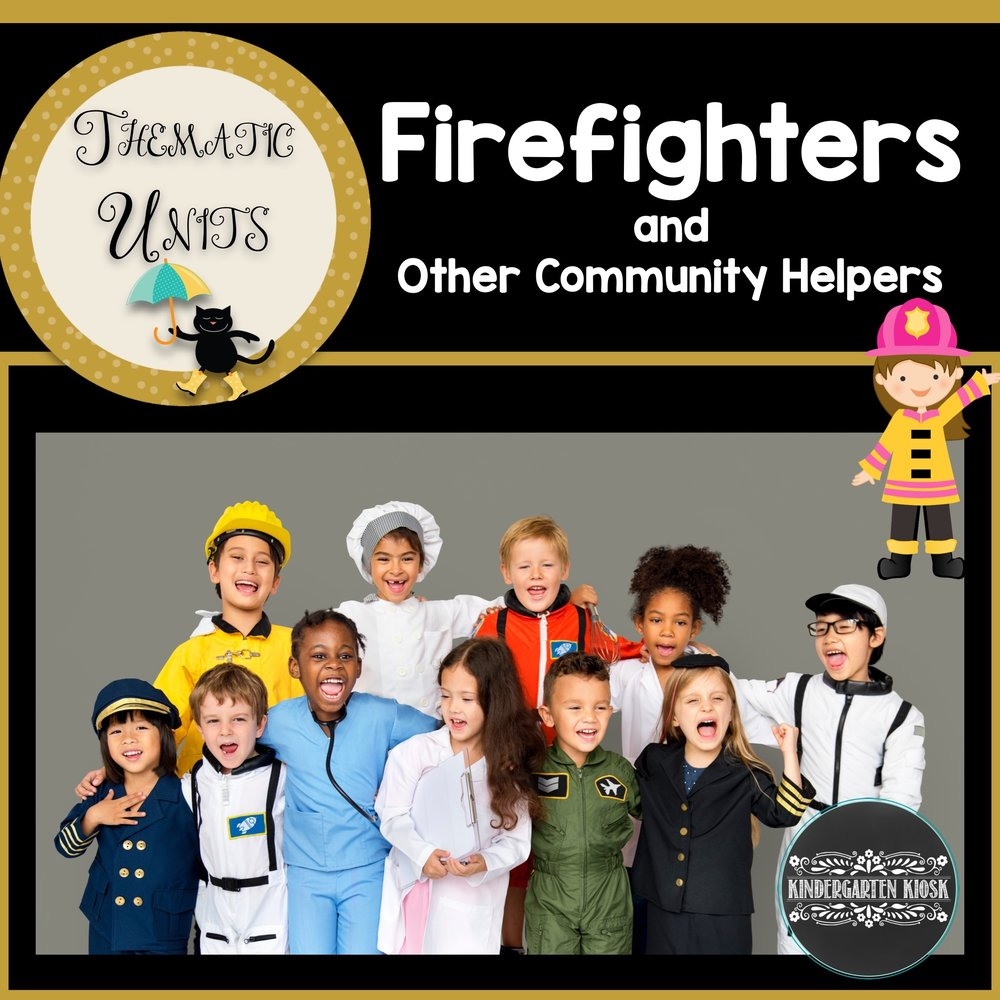 Firefighters & Community Helper Unit
