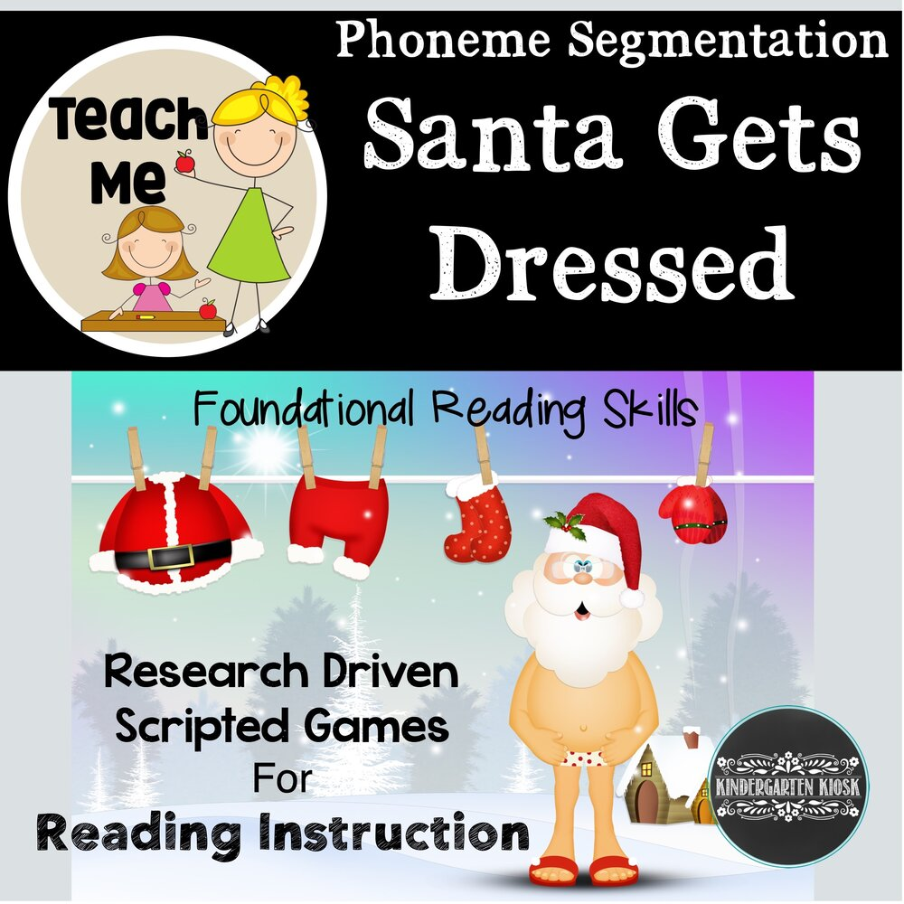Santa Gets Dressed: Segmenting Words into Phonemes