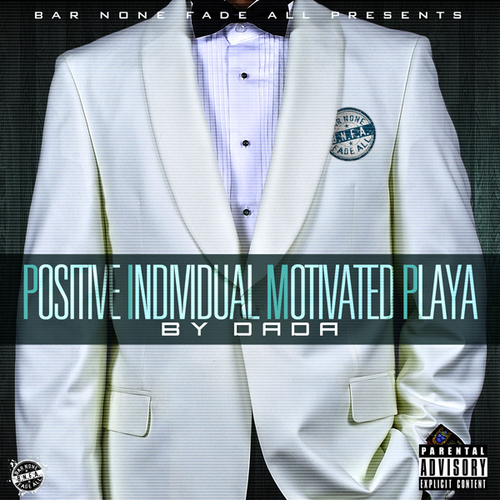 Young Day - Positive Individual Motivated Playa