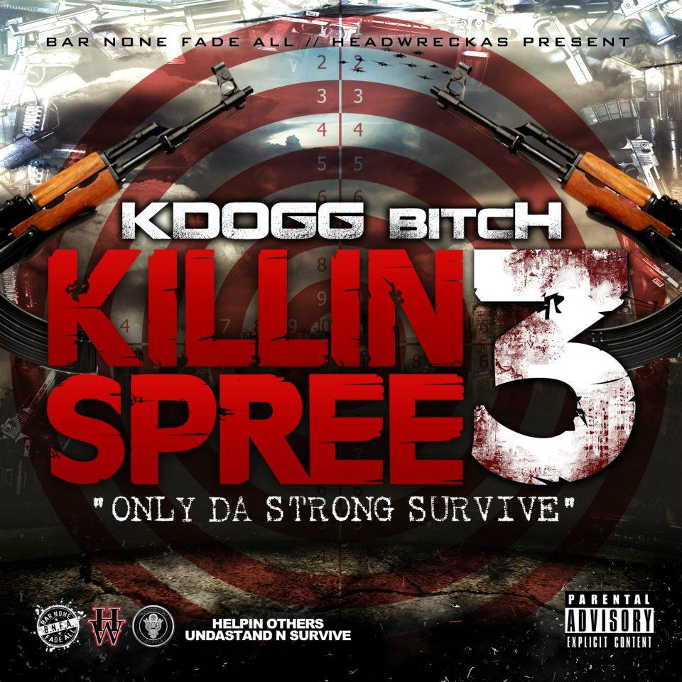 KDogg - Killing Spree 3