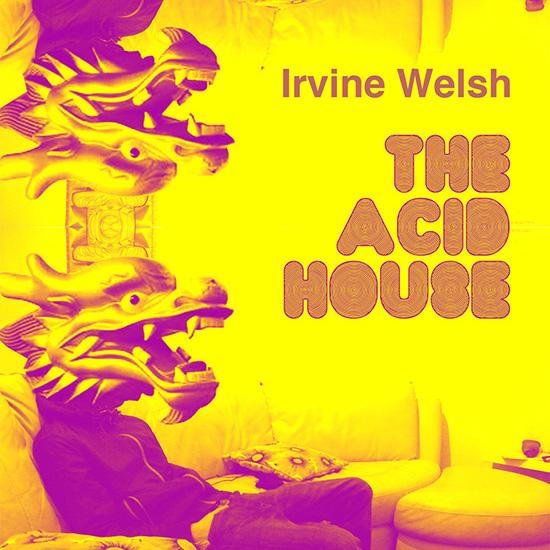 The-Acid-House_2.jpg