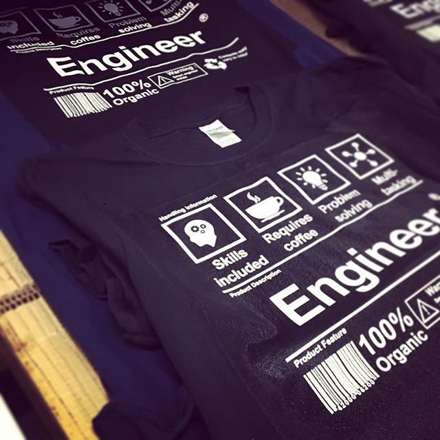 """Trust me I'm an Engineer!"" #dtg #dtgprinting #shirtmonkey #kornit #engineering #directtogarmentprinting"