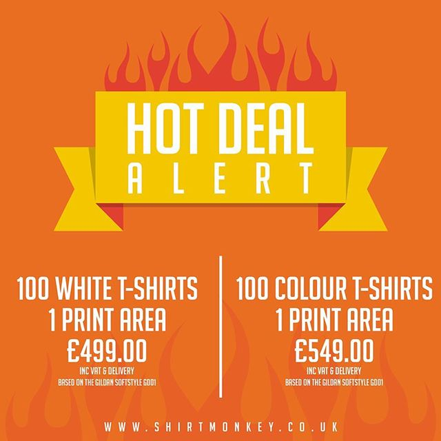 Hot Deal Alert!  Call us on 01606 861500 and quote 'HotDeal' to get started. Offer expires end of September  #dtgprinting #tshirtprinting #tshirt #dtg #kornit #tshirtdesign #shirtmonkey #buildabrand #gd001 #gildansoftstyle #design
