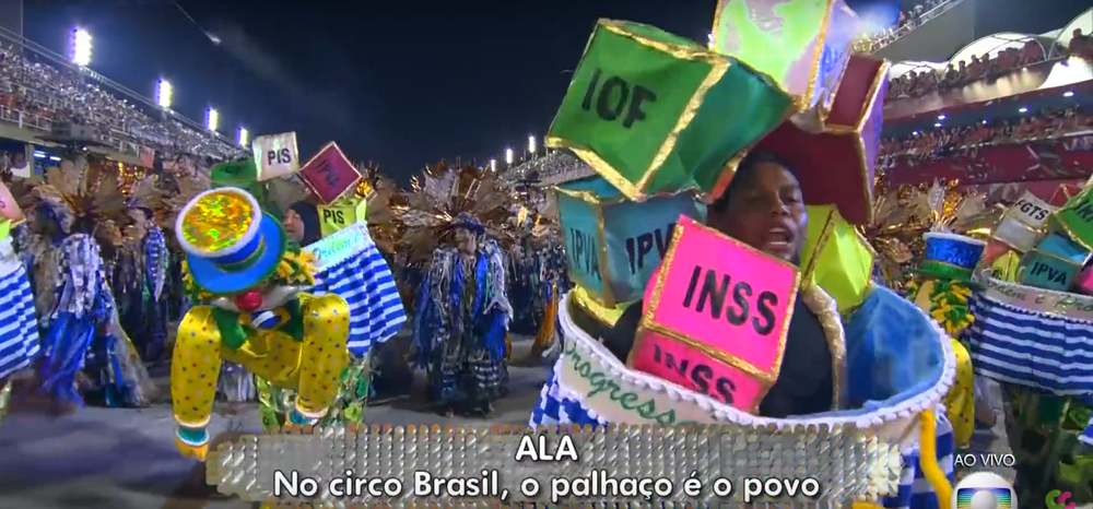 """In the circus of Brazil, the clowns are the people"""