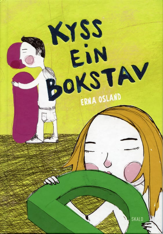 Kyss ein bokstav /omslag og håndtekst   Skald Forlag 2011 (Forf. Erna Osland)