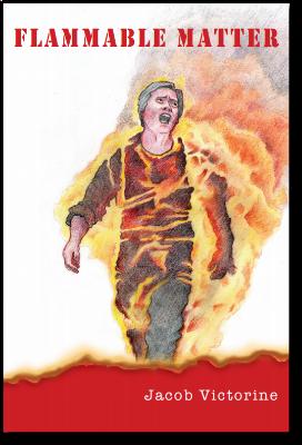 Alt-Flammable Matter Jacob Victorine Poetry Book