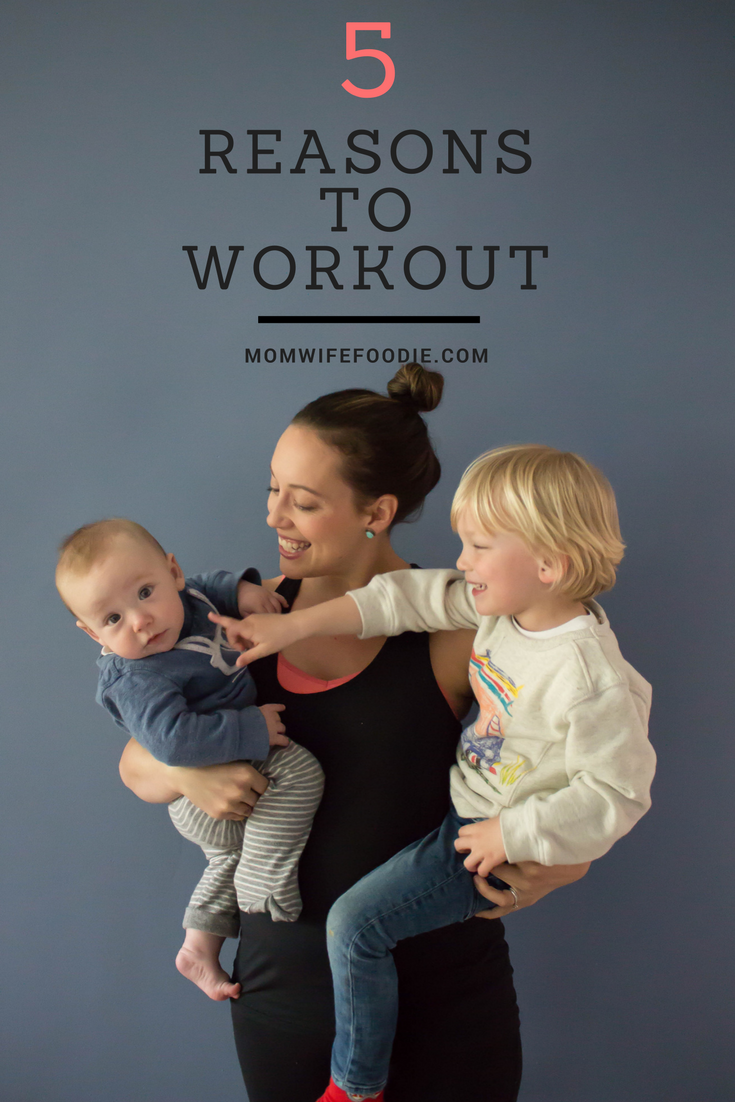 ways to workout with kids, motivation for working out, five reasons why you should workout, how to find time to workout as a parent, the benefits of working out, me time, healthy habits, working out with little kids,