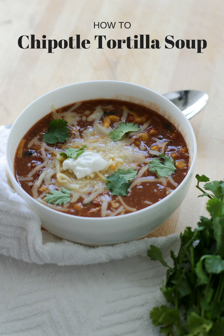 Chipotle tortilla Mexican soup recipe