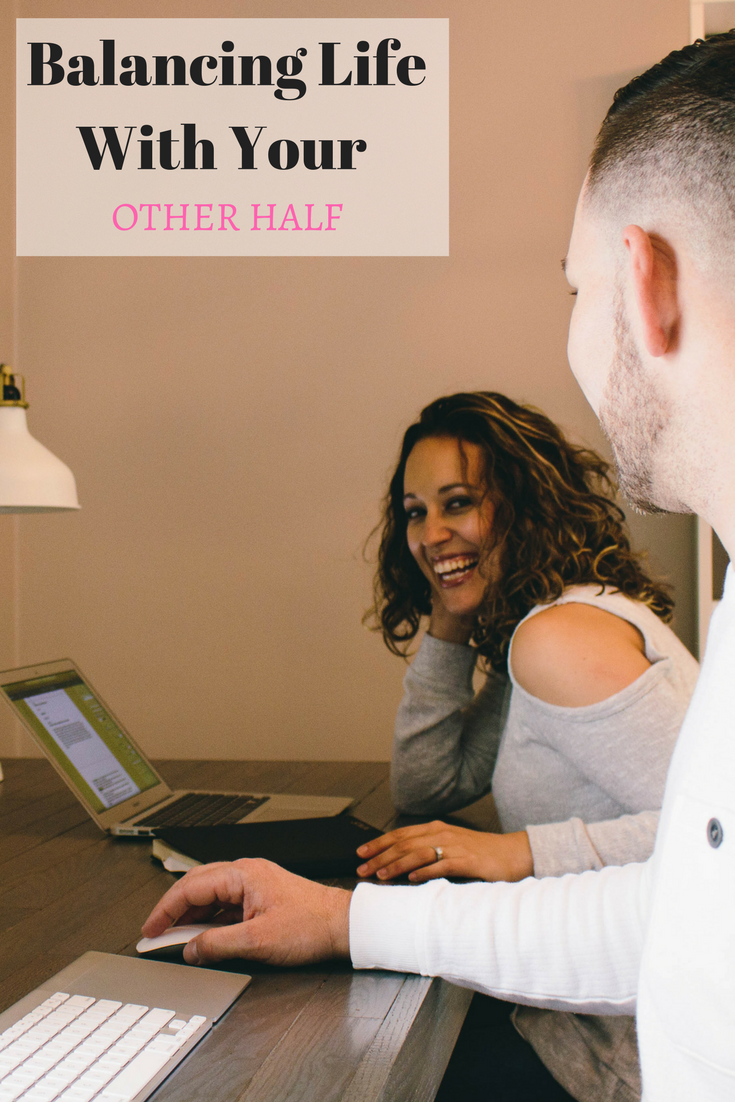 balancing life with your other half, relationships