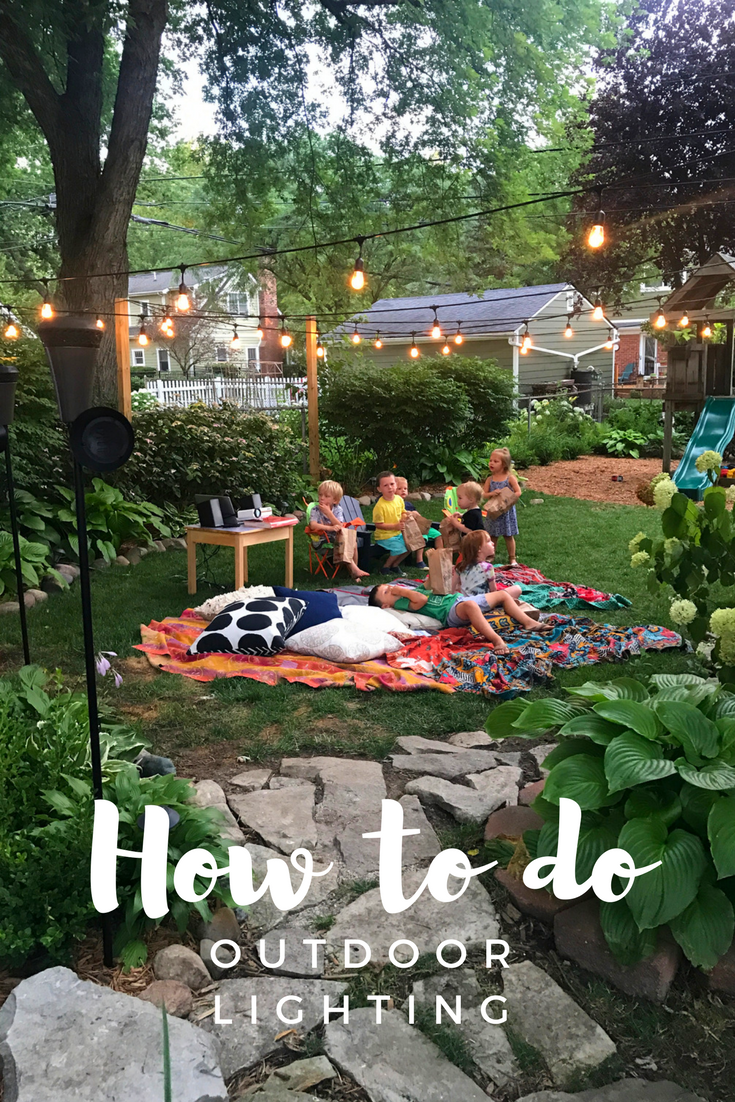How to do make your backyard magical, how to install outdoor lights, out door lighting, kids movie night