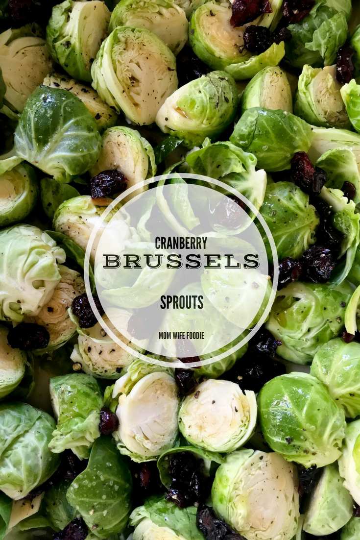 cranberry brussels sprouts, thanksgiving brussels sprouts, holiday brussel sprouts