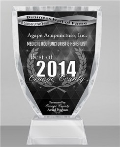 Agape Acupuncture, Inc. is among a very small group of companies that have won the Best of Orange County Award in the Medical Acupuncturist & Herbalist category. This distinction has qualified Agape Acupuncture, Inc. for the Orange County Business Hall of Fame.