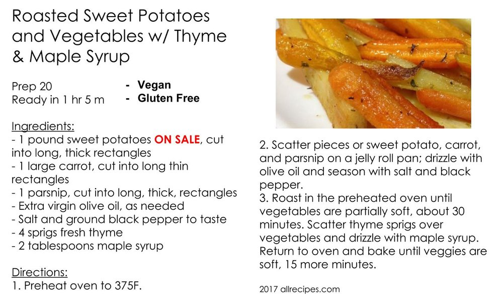 Roasted Sweet Potatoes & Vegetables w/ Thyme & Maple Syrup