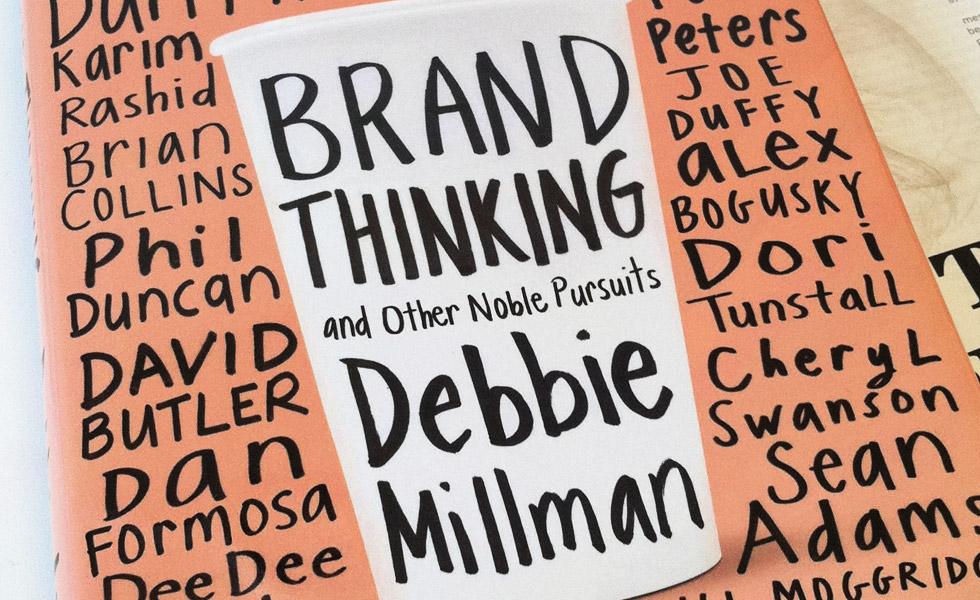 Brand Thinking by Debbie Millman