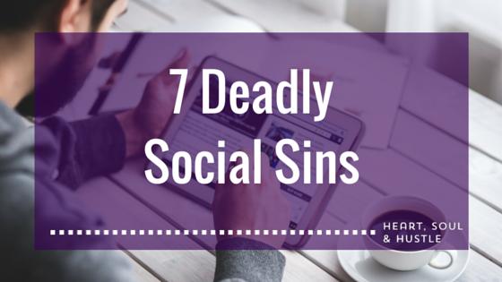 7 DeadlySocial Sins