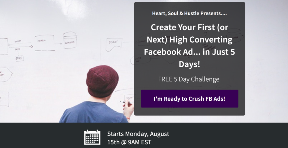 This is an opt-in page from a challenge I ran around Facebook Ads - done with LeadPages