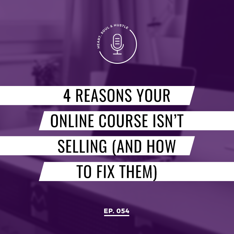 4 Reasons Your Online Course Isn't Selling