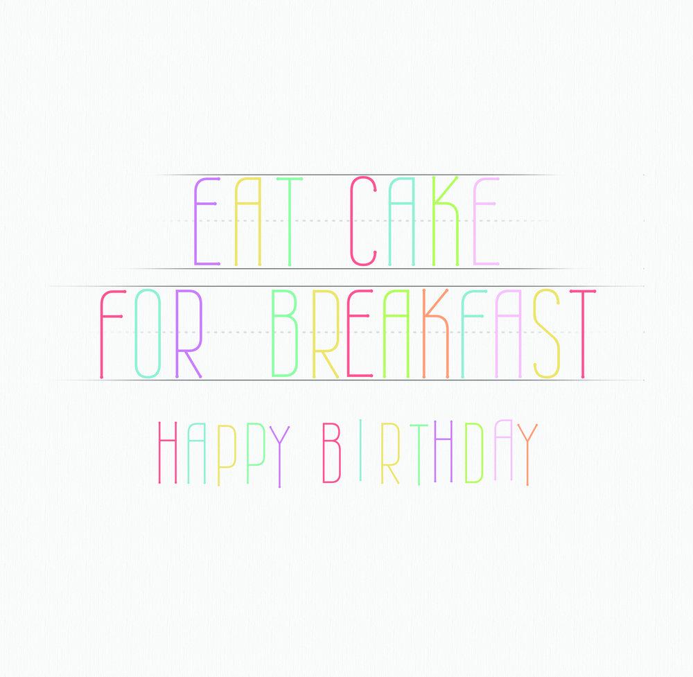 eat cake for breakfast.jpg