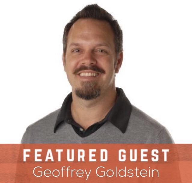 Featured Guest Geoffrey Goldstein.jpg