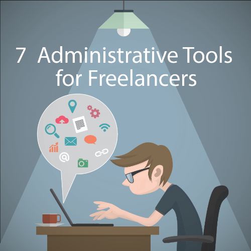 7  Administrative Tools for Freelancers