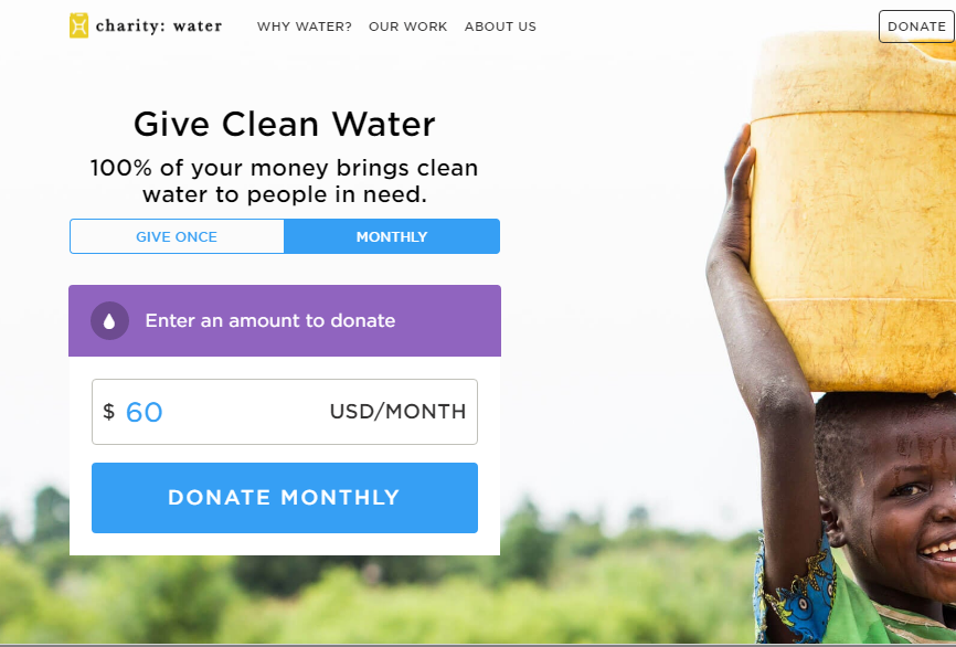 A percentage of sales from January and February 2017 we donated to Charity Water. Charity water is a noble organization that builds wells for nations and villages that don't have accessible water sources.
